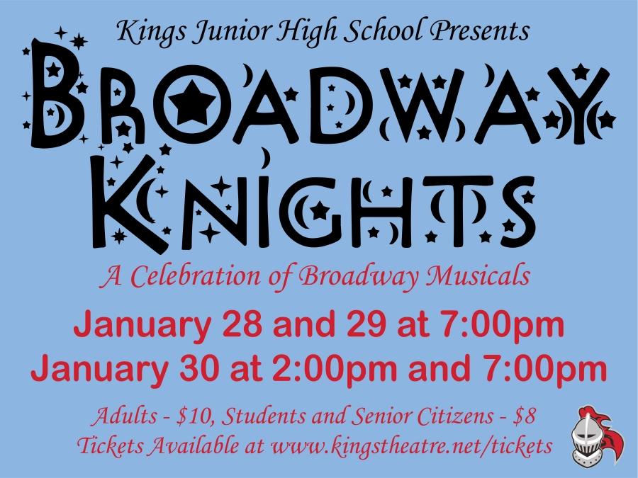 KJH Theatre Presents Broadway Knights