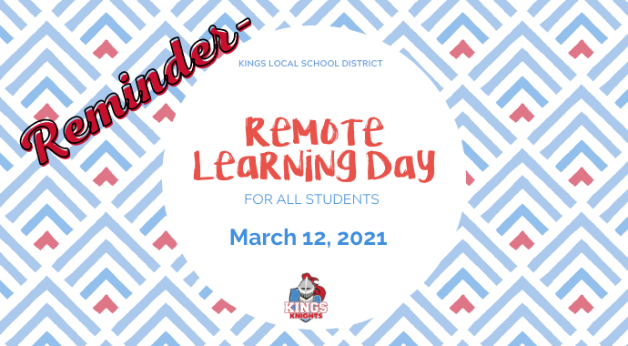 Remote Learning Day for all Students Friday, March 12, 2021